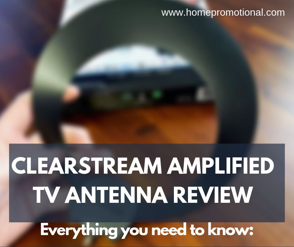 Clearstream Amplified TV Antenna Review